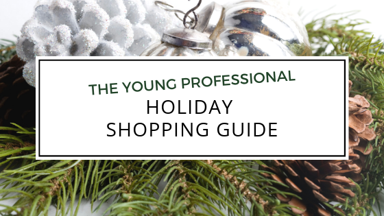 The Young Professional Holiday Shopping Guide.png