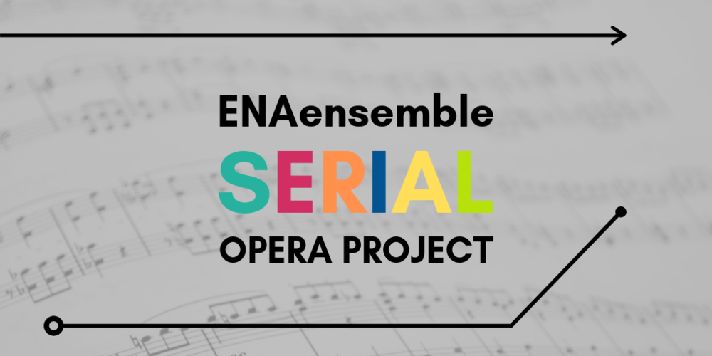 ENAensemble Serial Opera Project 2019 (3).png