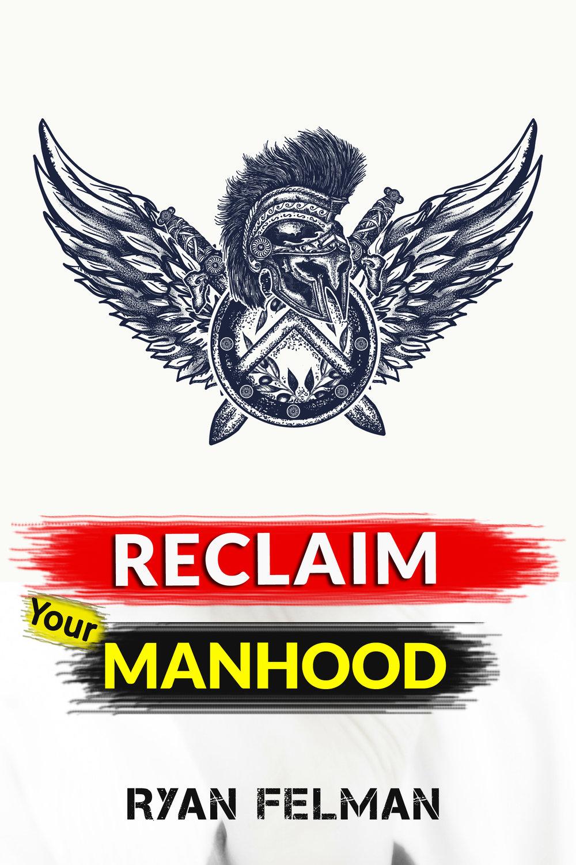 Reclaim Your Manhood Cover - Copy.jpg