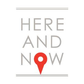 The Here and Now Project