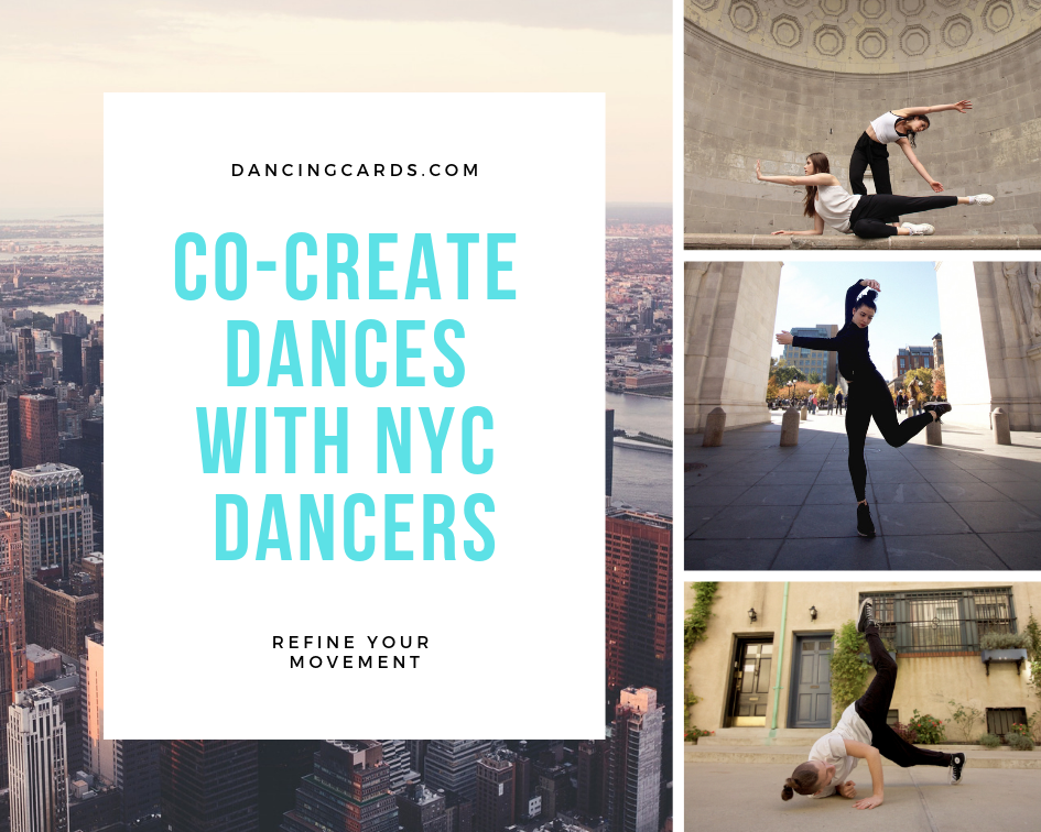 - Offer your students the opportunity to create new dances with international Dancing cards program. Dance students from around the world contribute movement towards the dance performed by our dance team in NYC.