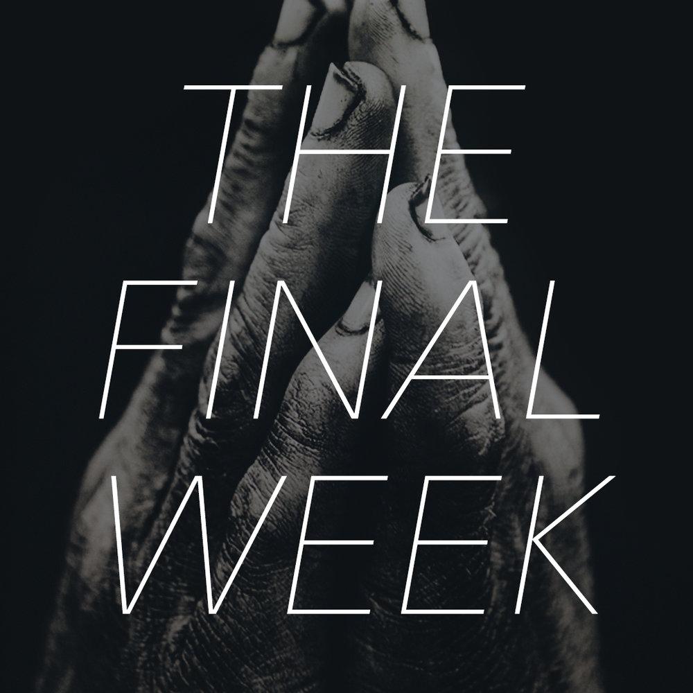 The Final Week_IG.jpg