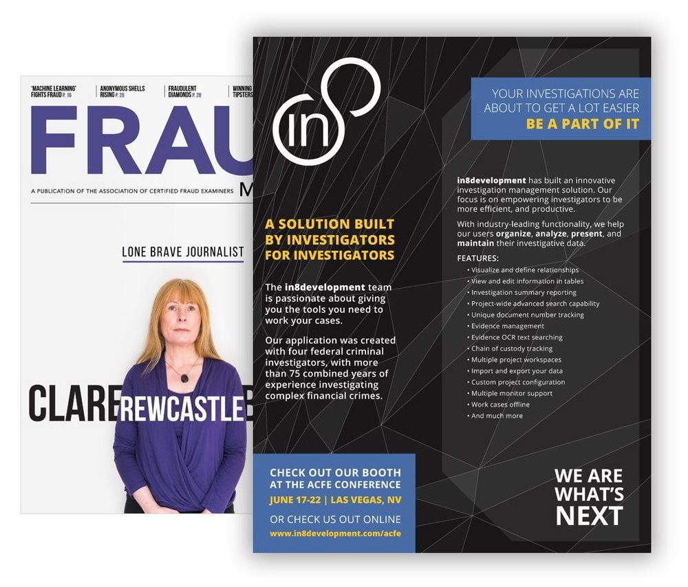in8development | Global Ad Campaign - In May of this year, in8development placed an ad in Fraud Magazine. This magazine has a global readership of over 85,000 subscribers.