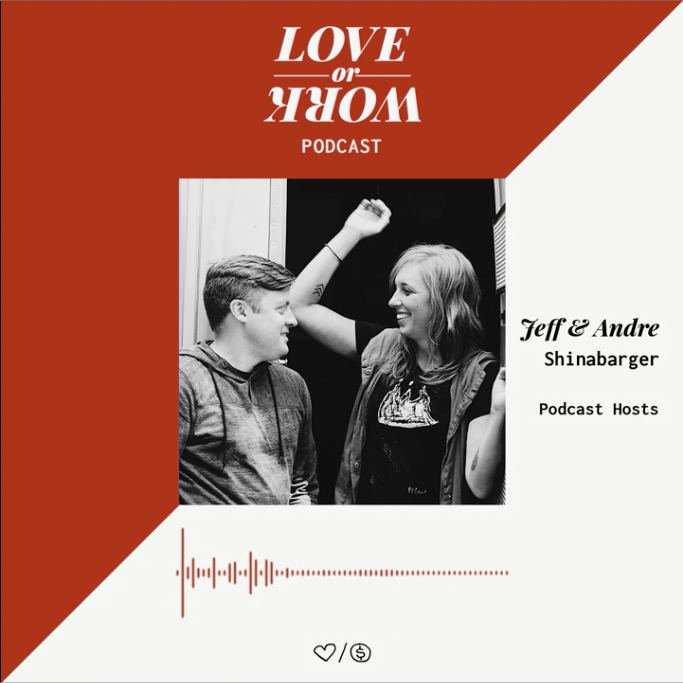 jeff-andre-podcast-love-or-work