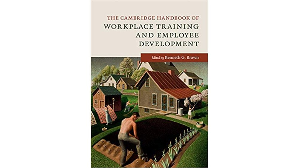 Jamie's chapter in The Cambridge Handbook of Workplace Training and Employee Development explains how to incorporate psychological capital (hope, optimism, confidence, and resilience) into training programs. -