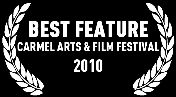 Best Feature | Carmel Arts & Film Festival