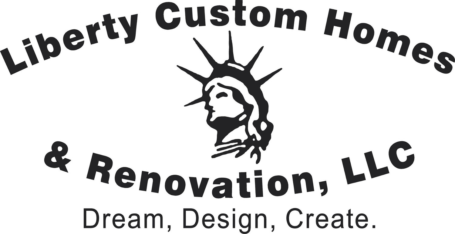 Liberty Custom Homes & Renovation, LLC