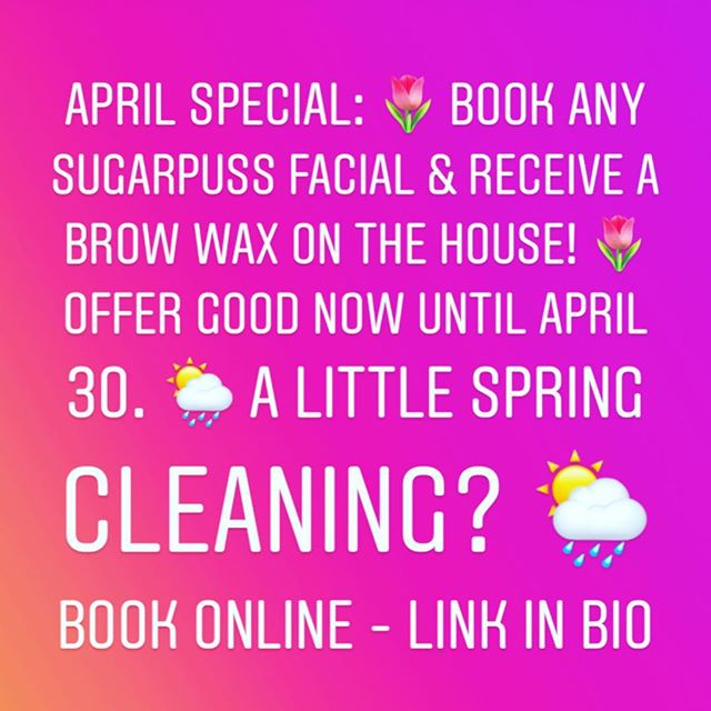 APRIL SPECIAL: Book any Sugarpuss Facial & receive a brow wax on the house! Offer good now until April 30. 🌦 Mention this ad when booking! #Portland #PortlandSkinCare #AlbertaArtsDistrict #PdxNow #PortlandSpa #SkinCareForAll