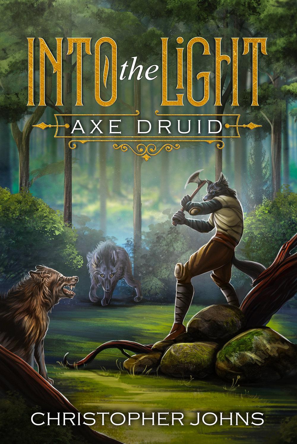 Axe Druid: Into the Light