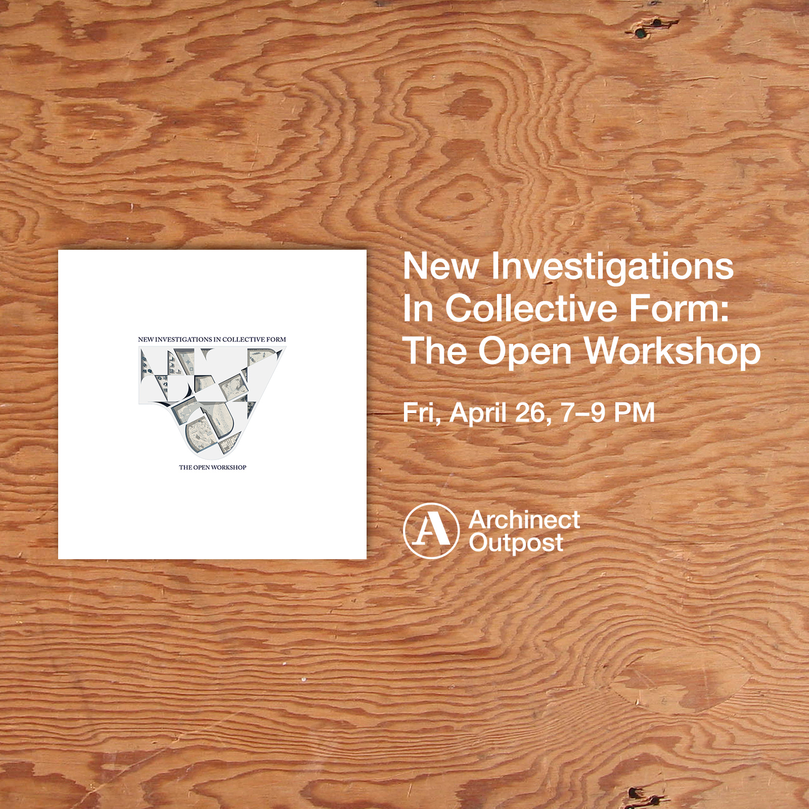 New Investigations  In Collective Form: The Open Workshop, by Neeraj Bhatia