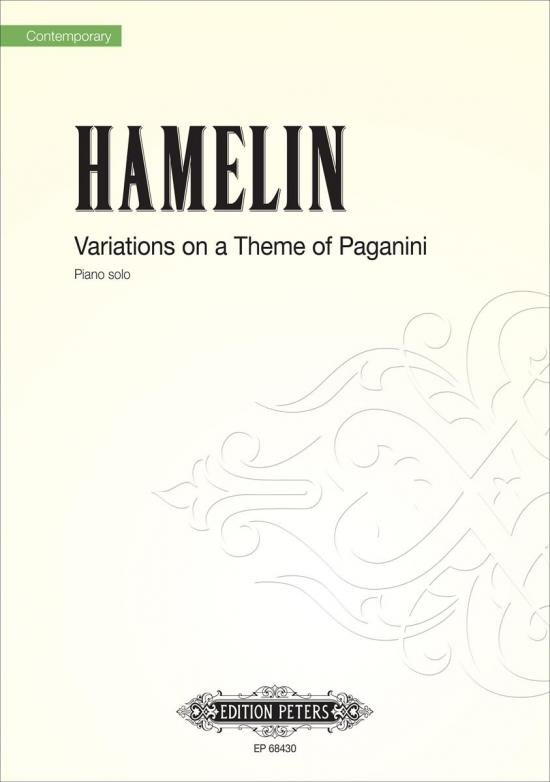 Variations on a Theme of Paganini  (2011)  For Yehudi and Susan Davenny Wyner  Solo Piano |  Edition Peters