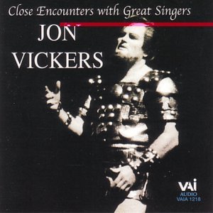 Close Encounters With Great Singers - Jon Vickers - Amazon