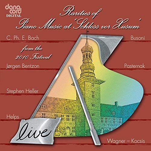 Rarities of Piano Music at Schloss vor Husum, 2010 Festival - iTunes | Amazon