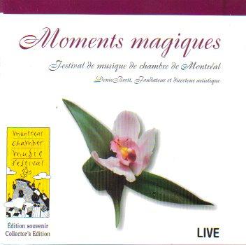 Moments magiques: Festival de musique de chambre de Montréal - Amazon