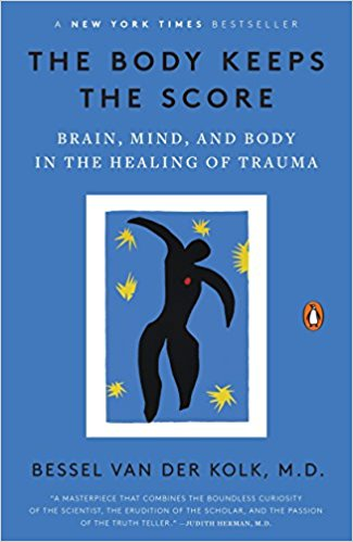 The Body Keeps Score, Bessel van der Kolk