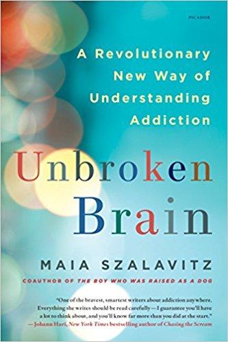Unbroken Brain, Maia Szalavitz