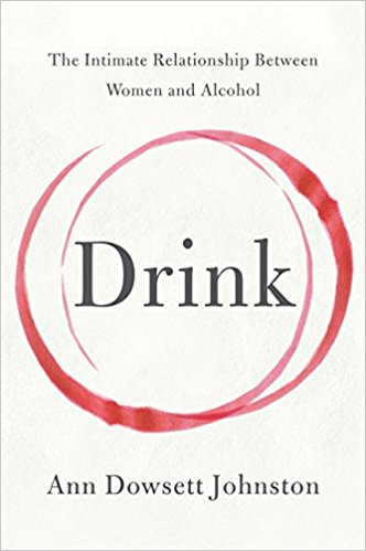Drink, Ann Dowsett Johnston