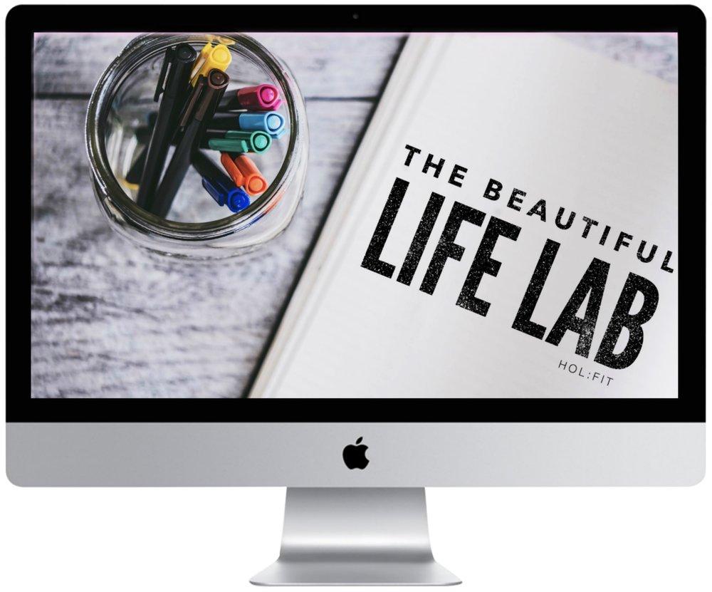 The Beautiful Life Lab