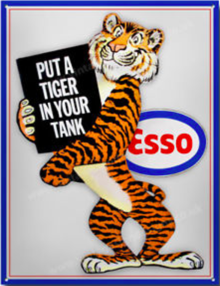 Showing the competitive pressures of the market at the time, Esso (the gasoline brand of Standard of Jersey, later Exxon) in 1964 unveiled its marketing tiger and slogan 'Put a tiger in your tank'