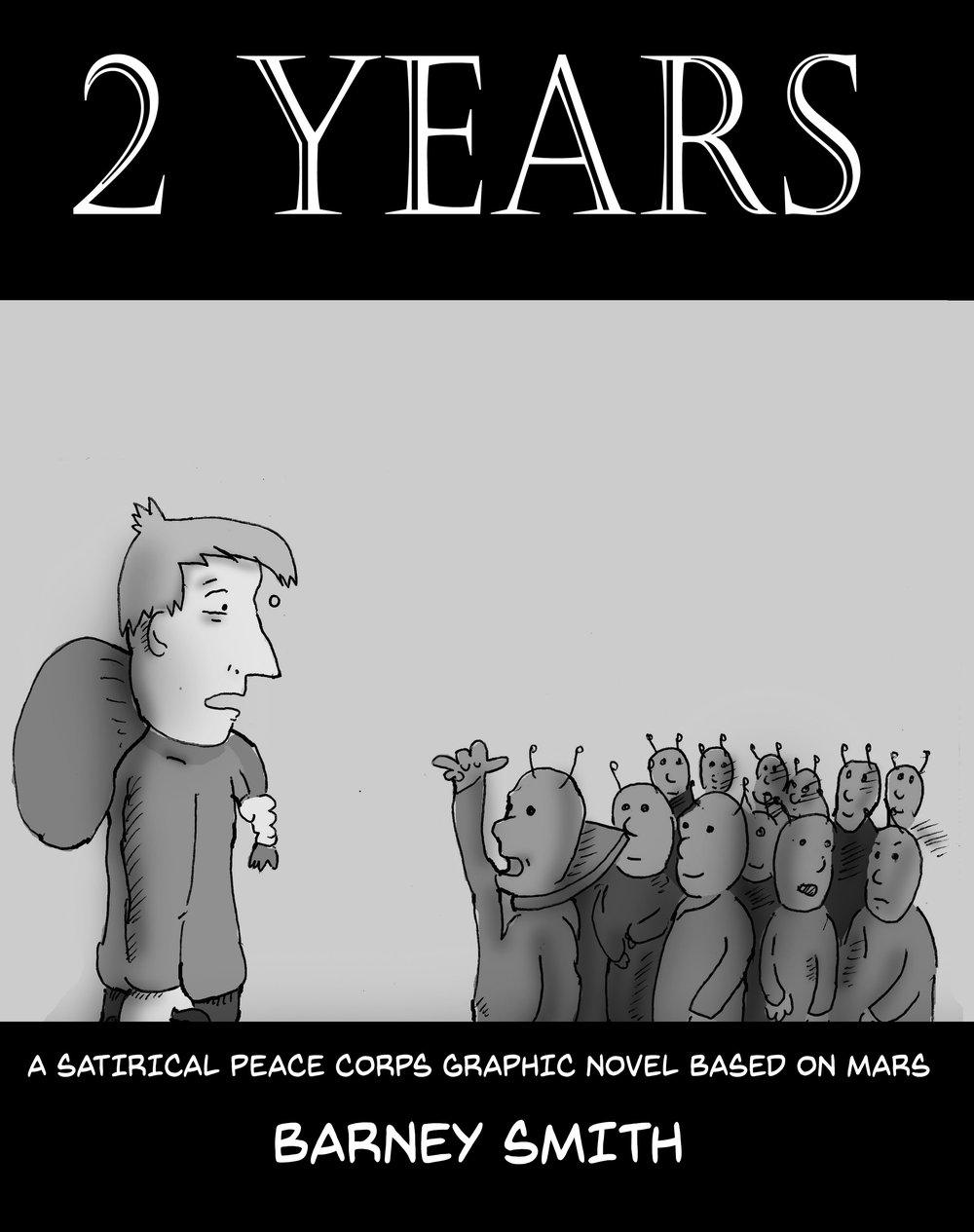 2 Years (Black and White version) $20 (238 pages) -