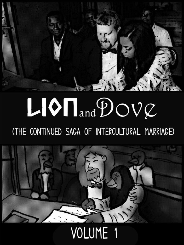 Lion and Dove (Volume 1) Black and White Version - $20 (182 Pages) -