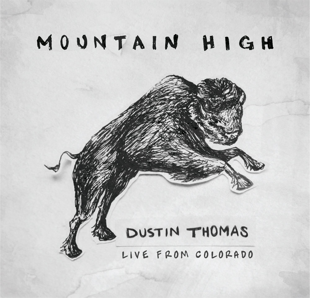 Mountain High for Dustin Thomas
