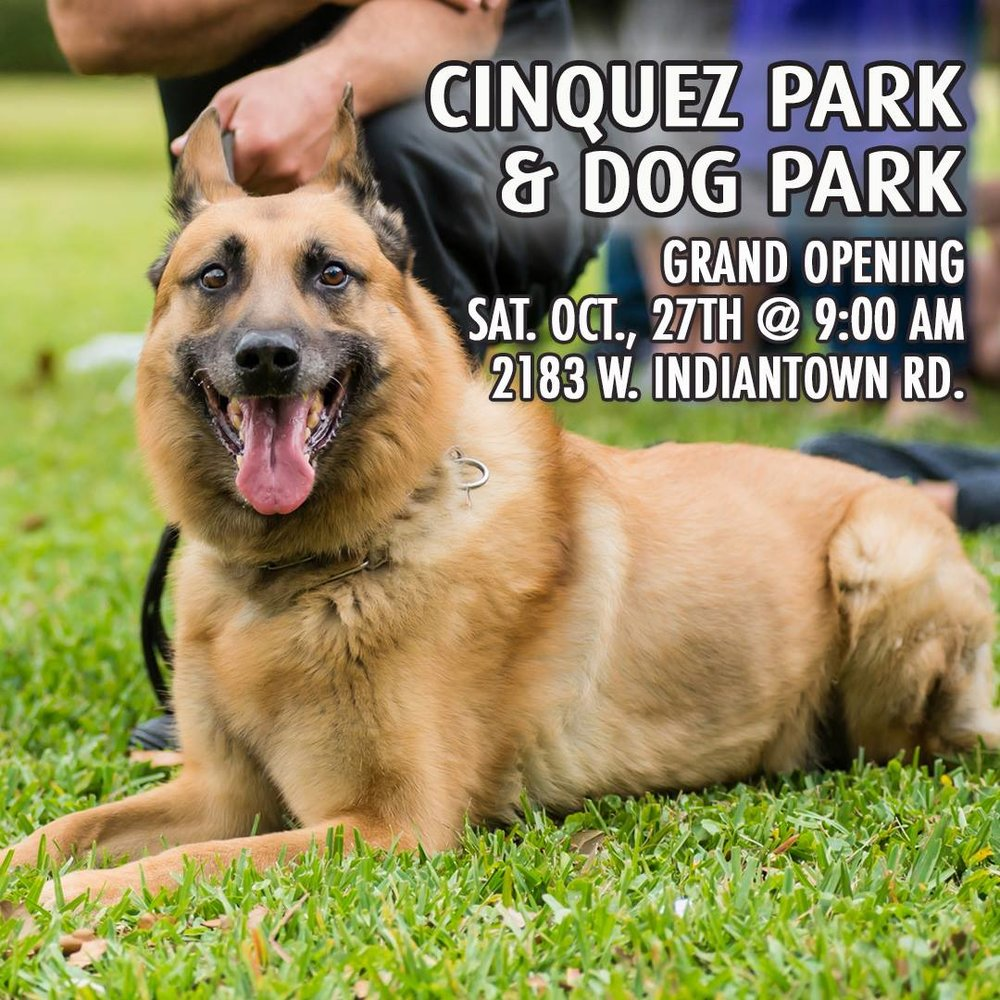 - The GRAND OPENING is this Saturday, October 27th at 9:00 am at Cinquez Park. (2183 West Indiantown Road). 🐶🎉🐾 There will be a special appearance at the ceremony by 'McGruff the Crime Dog' and a Halloween Dog Costume Contest!!