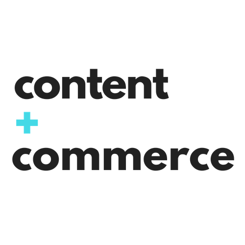 Content + Commerce