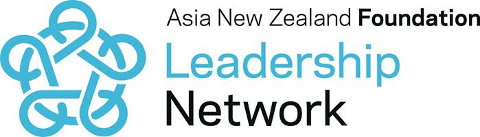 LEADERSHIP NETWORK MEMBER - ASIA NEW ZEALAND FOUNDATION LEADERSHIP NETWORK
