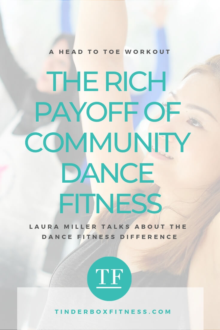 The Rich Payoff of Community Dance Fitness