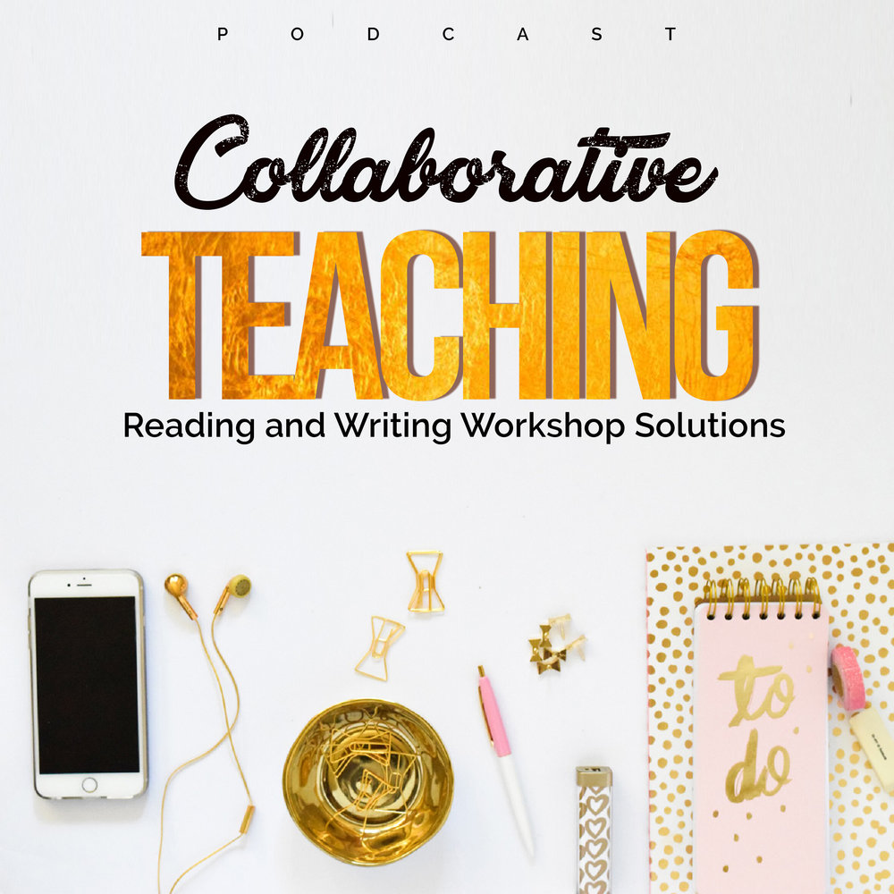 Podcast and Book Club - Reading and Writing Workshop Solutions for the Devoted English Teacher