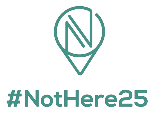 #NotHere25