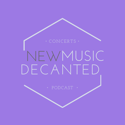 New Music Decanted