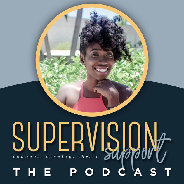 Supervision Support - The Podcast