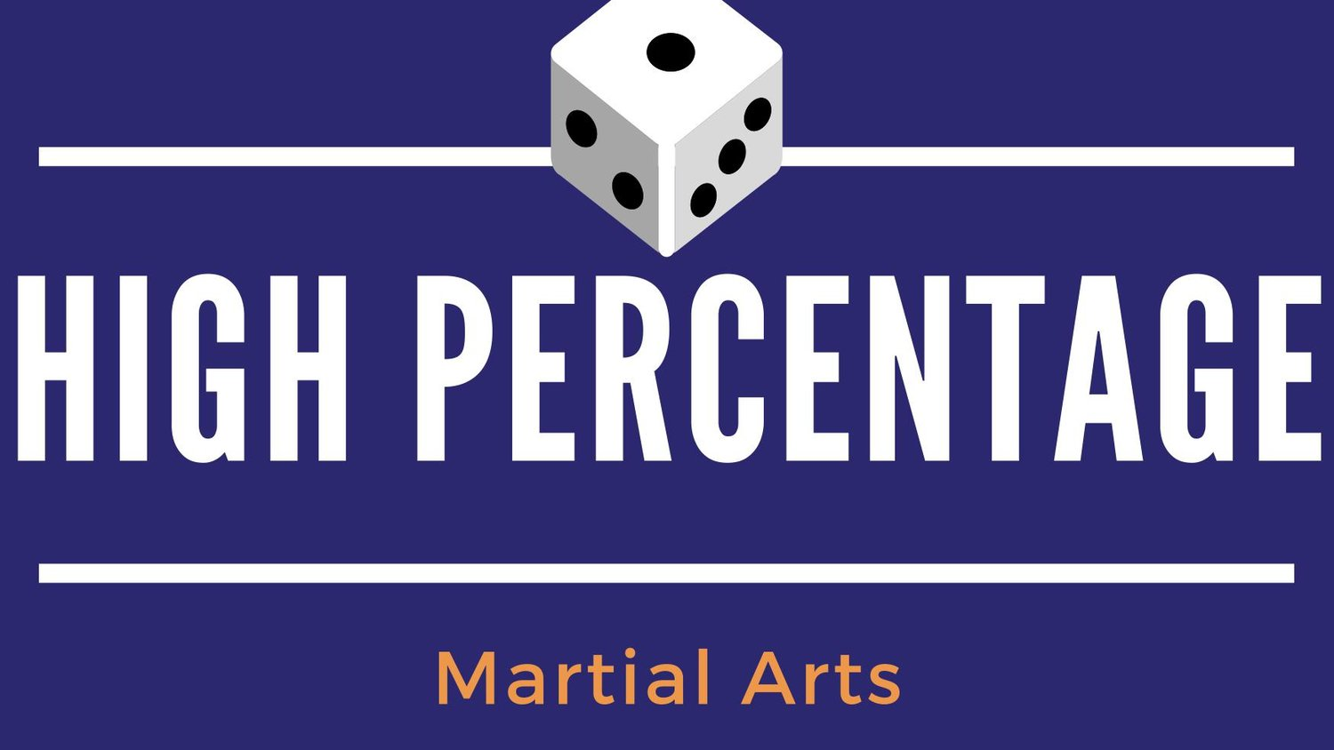 High Percentage Martial Arts
