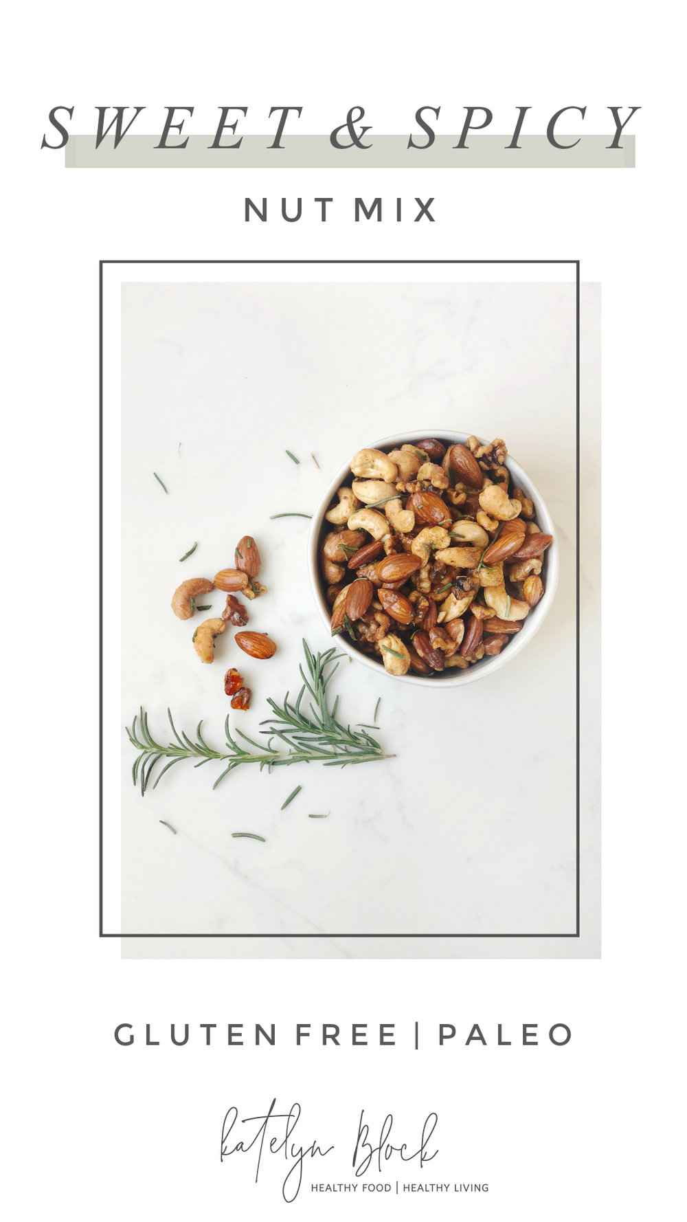 paleo sweet and spicy nut mix.jpg