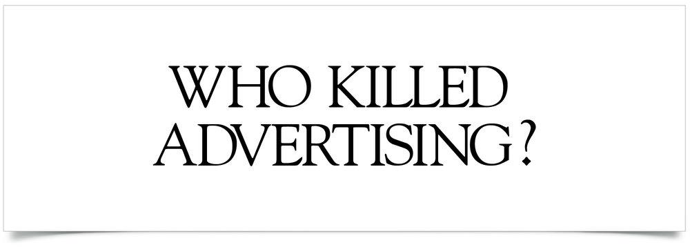 Who Killed Advertising.jpg