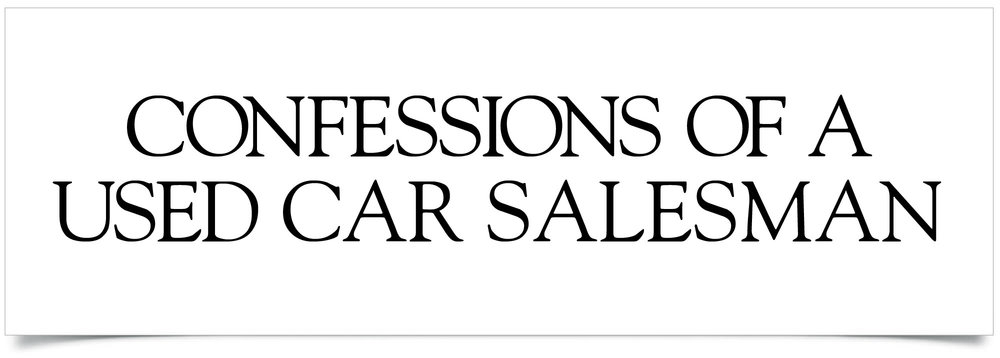 Confessions of a used car salesman-37.jpg