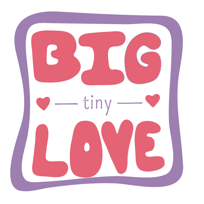 Big Tiny Love