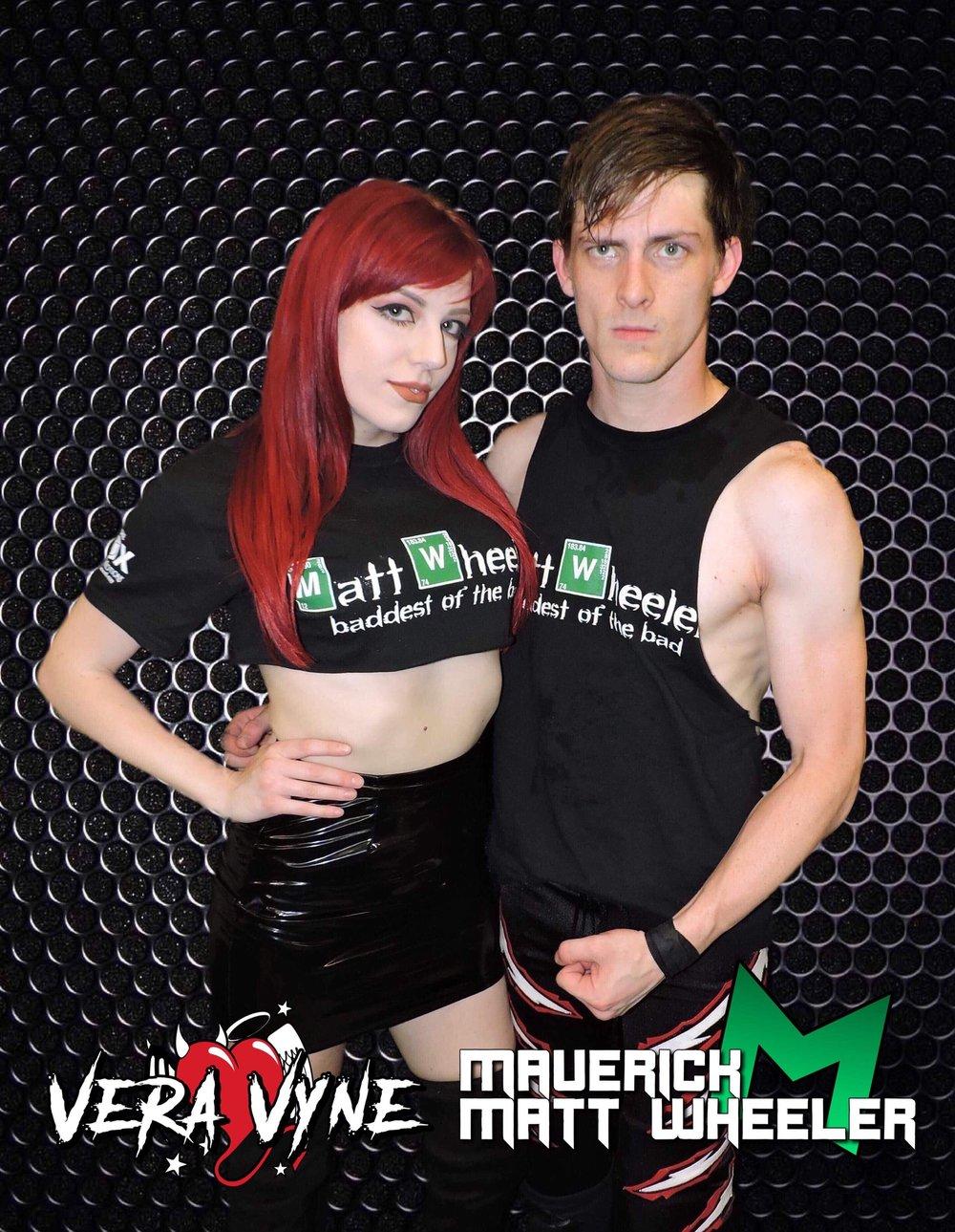 "Vera Vyne & ""Maverick"" Matt Wheeler"