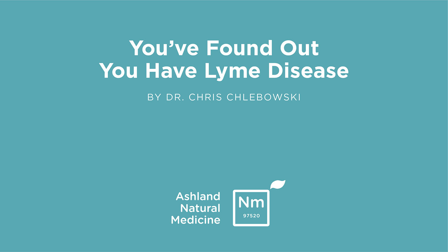 Lyme and Chronic Infection Treatments — Ashland Natural Medicine