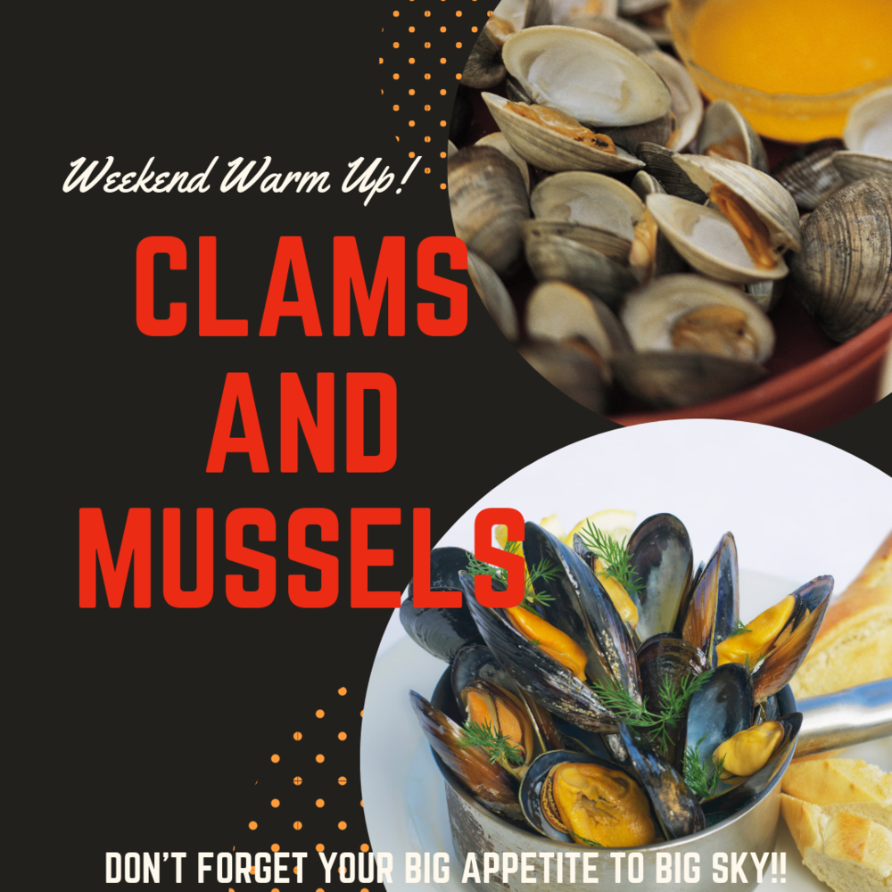 Clams and Mussel Dinner on Friday and Saturday Night