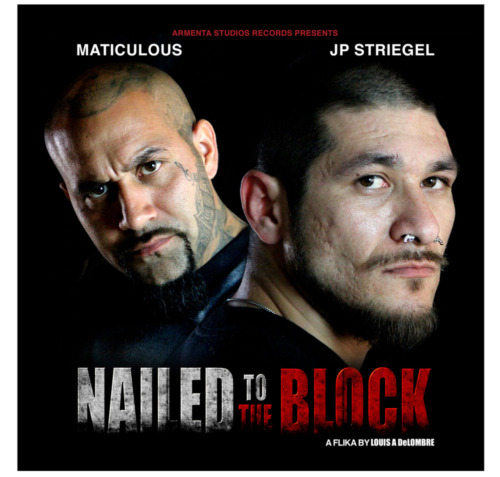 Nailed To The Block Music