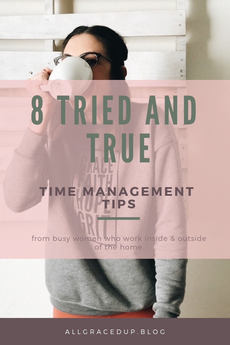 TRIED AND TRUE TIME MANAGEMENT TIPS FOR MOMS.jpg