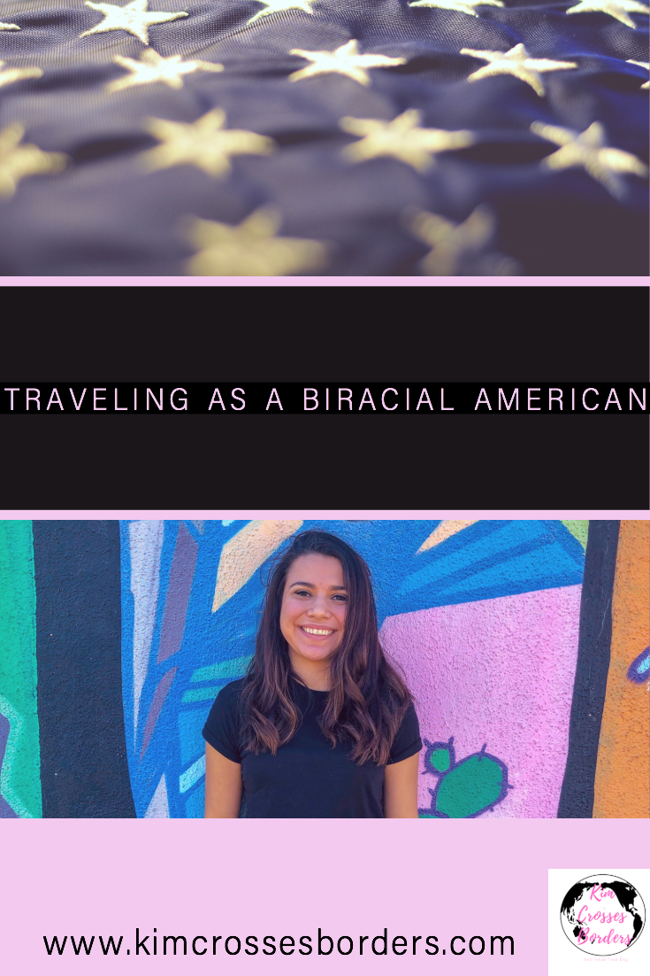 Traveling as a biracial American