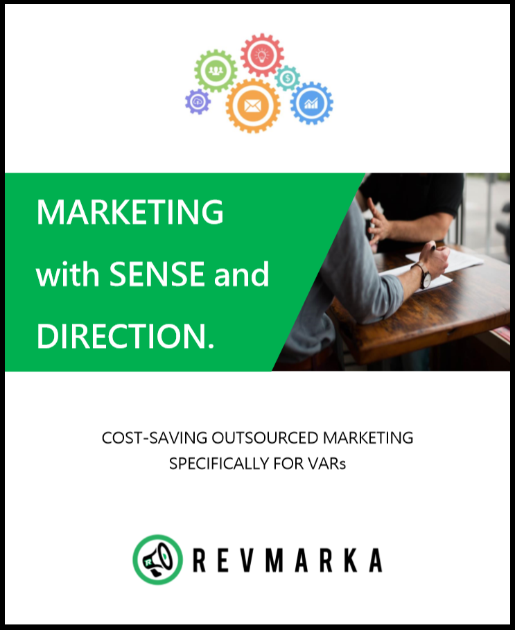 Outsourced marketing for business software VARs, by Revmarka.