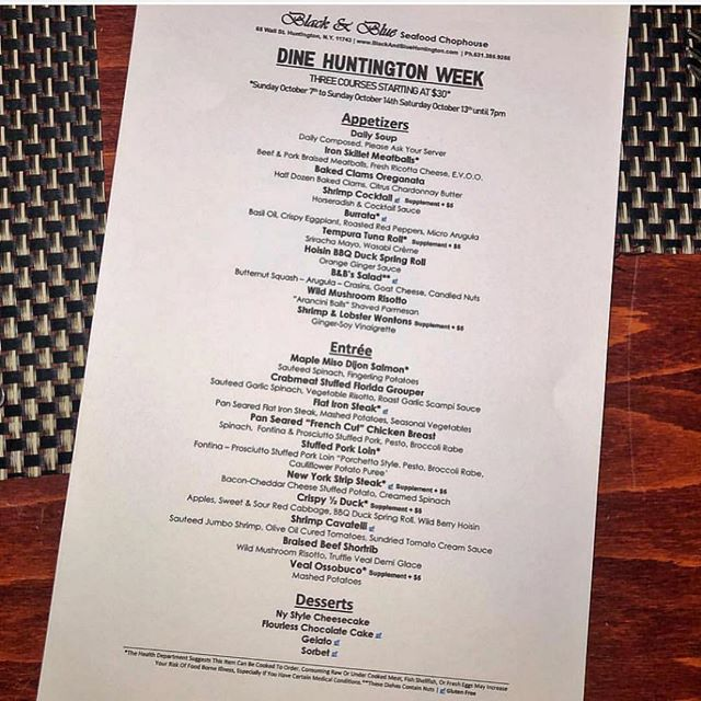 Our #DineHuntington Menu is still here until Sunday! Looking for a delicious dinner at a great price this is it. Come down and try some of our  new Chefs specialities. 😍😁 #Huntington #LongIsland #BlackAndBlueSeafoodChophouse.