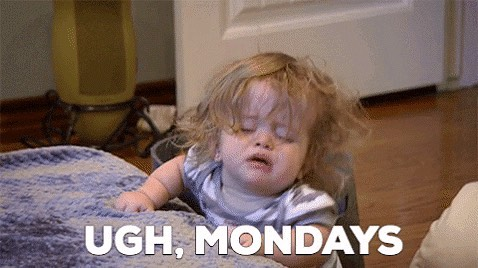 SAME. How do you feel about Monday's? - - #media #monday #meme #thesitch #whatisthesitch #entrepreneur #startup #news #culture #funny