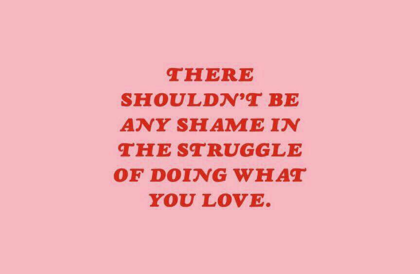 no shame in the struggle doing what you love because it's all GOD* | Amanda Zampelli