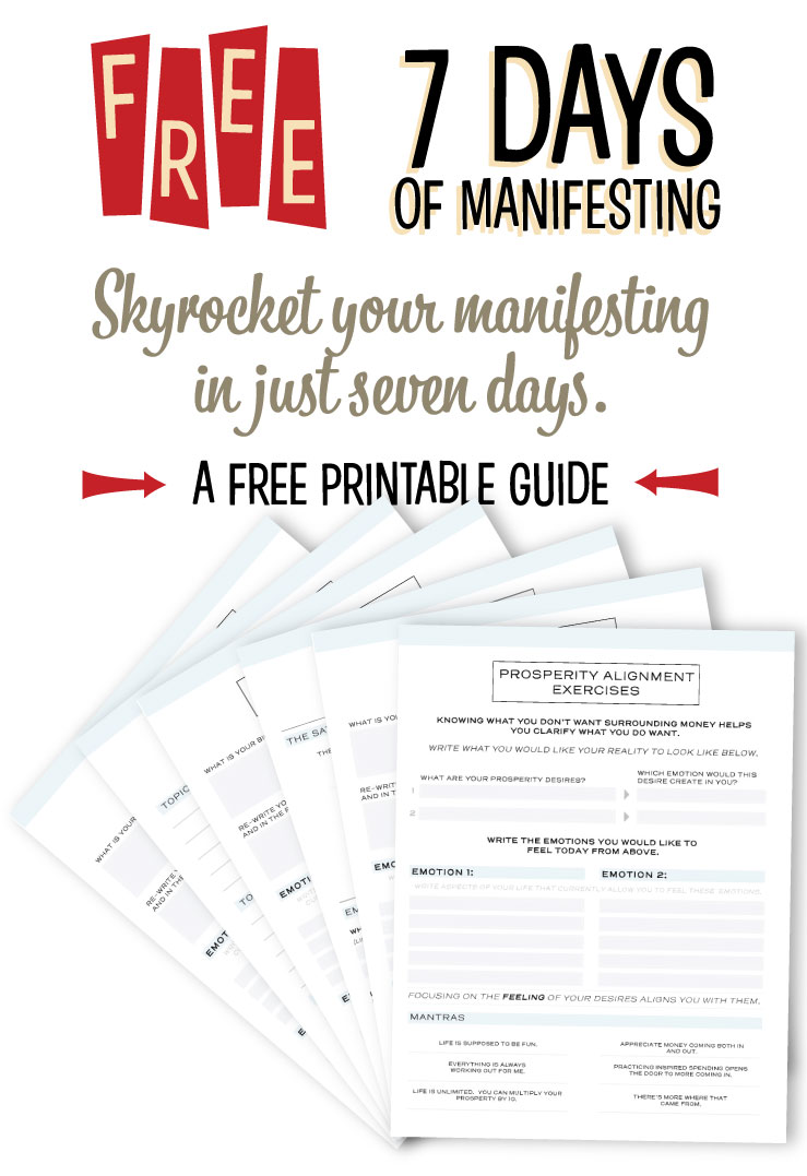 Download this   free manifesting guide   to learn seven easy strategies align you with your destiny, so you can live the life of your dreams.    Click to now to download